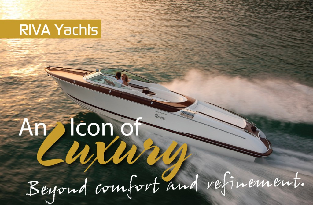 RIVA ~ Icon of Luxury